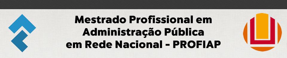 Mestrado Profissional em Administração Pública em Rede Profissional - PROFIAP FURG
